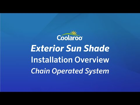 Coolaroo Exterior Sun Shade Installation Overview Chain Operated System